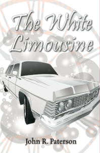 The White Limousine Book Cover by John R. Paterson